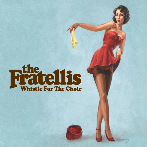 Original Cover Artwork of Fratellis Whistle For The Choir