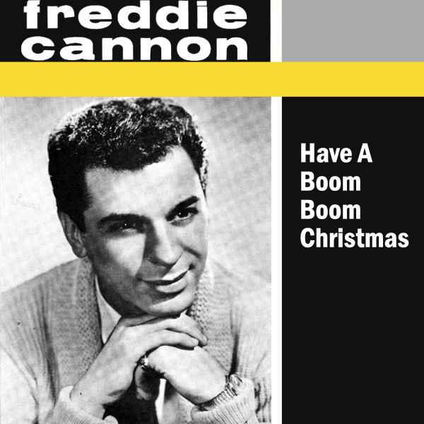 freddy cannon boom boom christmas 1