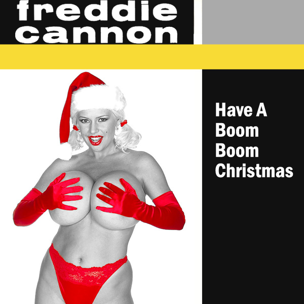 Cover Artwork Remix of Freddy Cannon Boom Boom Christmas