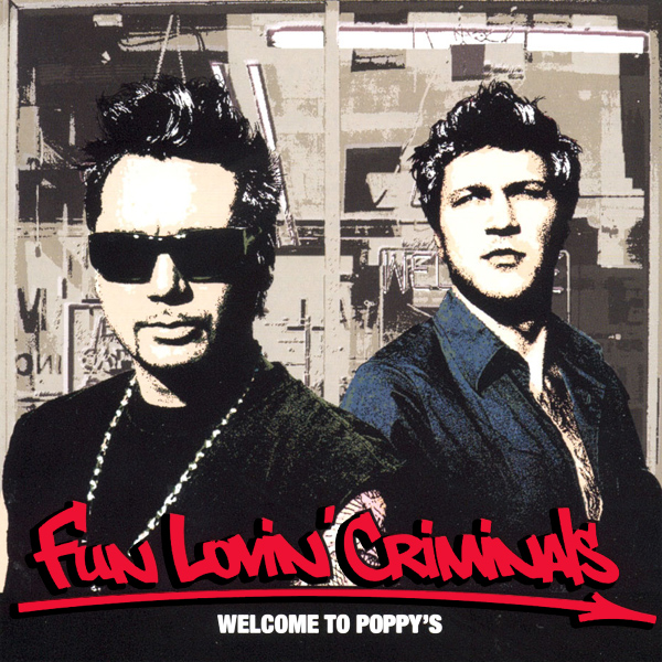 Original Cover Artwork of Fun Lovin Criminals Welcome To Poppys