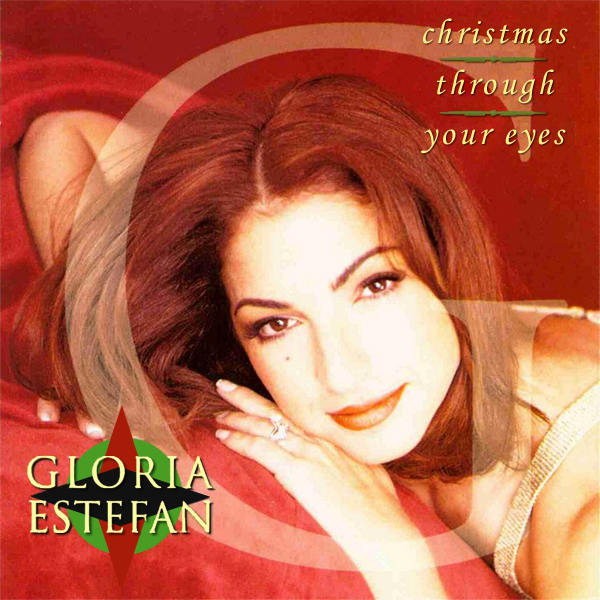 gloria estefan christmas through your eyes 1