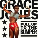 Original Cover Artwork of Grace Jones Pull Up To The Bumper