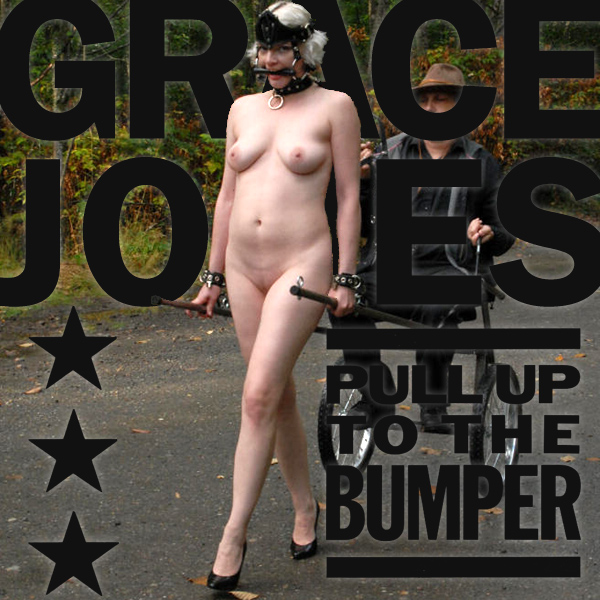 Cover Artwork Remix of Grace Jones Pull Up To The Bumper