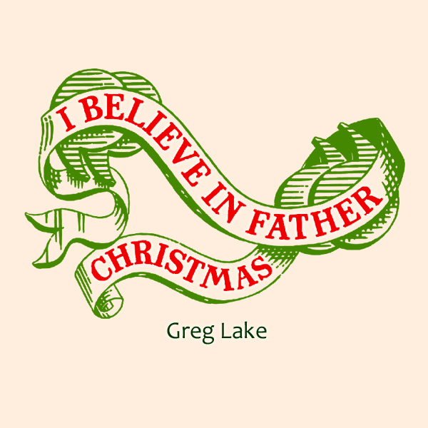 Original Cover Artwork of Greg Lake I Believe In Father Christmas