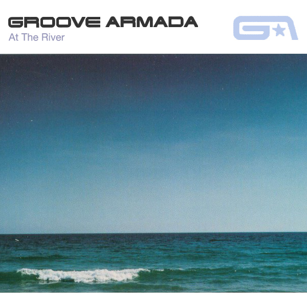 groove armada at the river 1