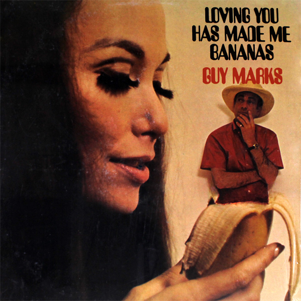 Original Cover Artwork of Guy Marks Loving You Has Made Me Bananas