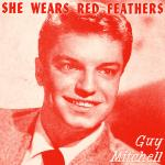 Cover artwork for She Wears Red Feathers - Guy Mitchell