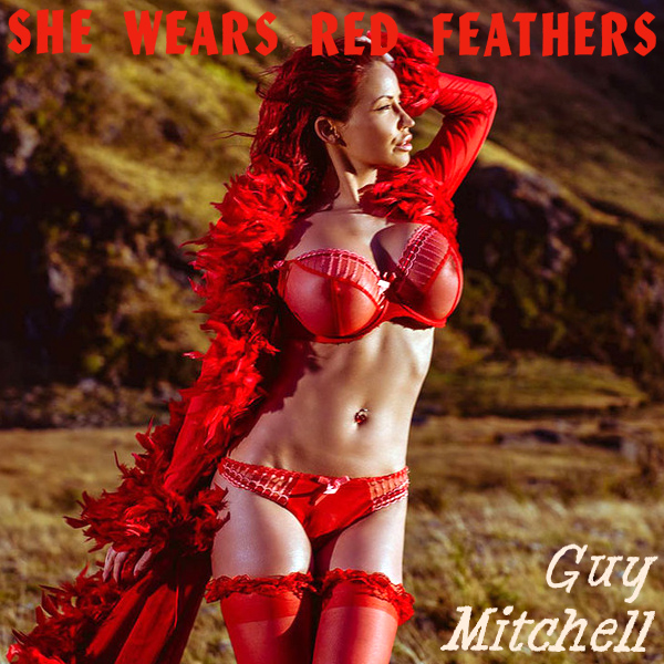 Cover Artwork Remix of Guy Mitchell She Wears Red Feathers