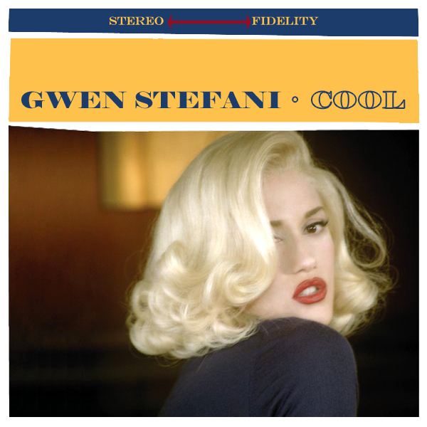 Original Cover Artwork of Gwen Stefani Cool
