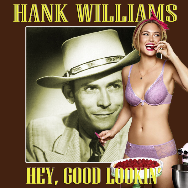 Cover Artwork Remix of Hank Williams Hey Good Lookin
