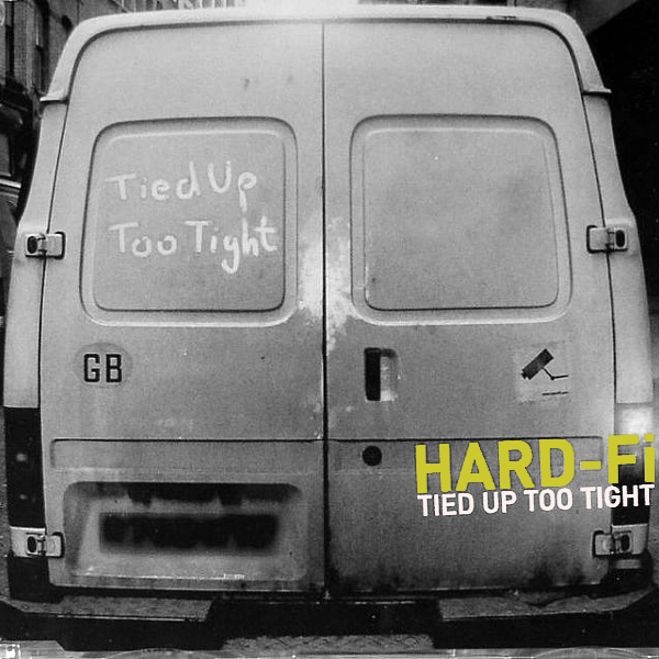 Original Cover Artwork of Hard Fi Tied Up Tight
