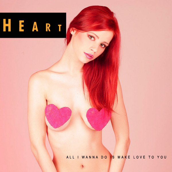 heart all i wanna do 2