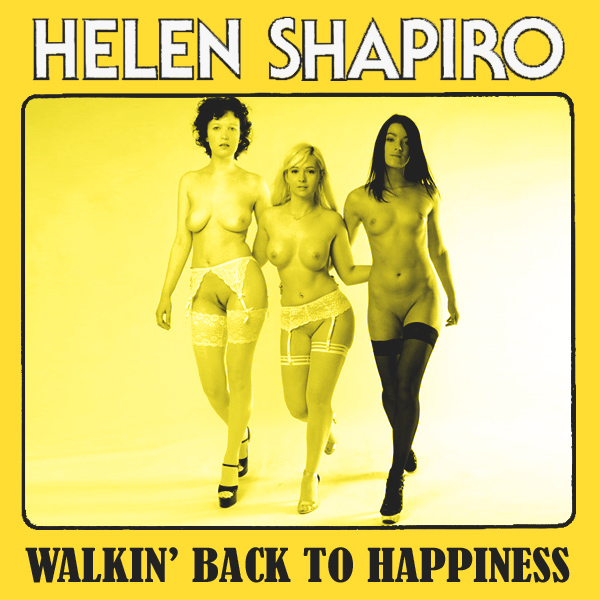 Cover Artwork Remix of Helen Shapiro Walkin Back To Happiness
