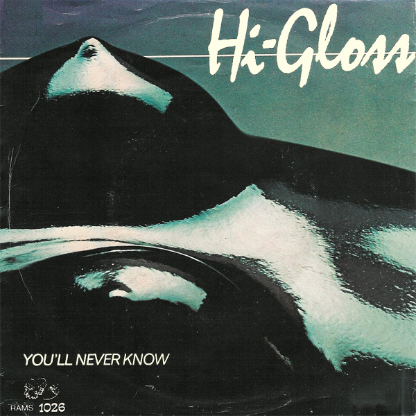 Original Cover Artwork of Hi Gloss Youll Never Know