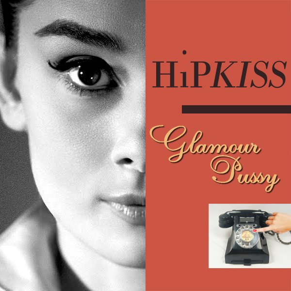 Original Cover Artwork of Hipkiss Glamour Pussy