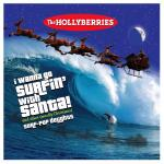 Original Cover Artwork of Holliberries Surfin With Santa