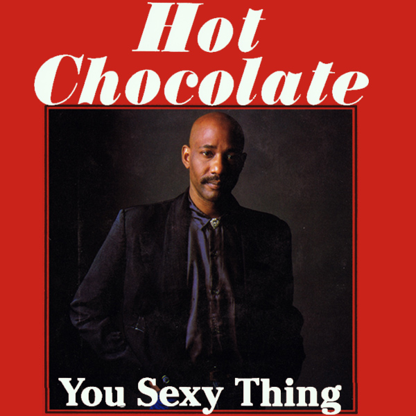 hot chocolate sexy thing 1
