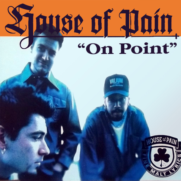 Original Cover Artwork of House Of Pain On Point