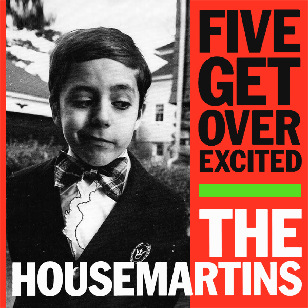 housemartins five get over excited 1