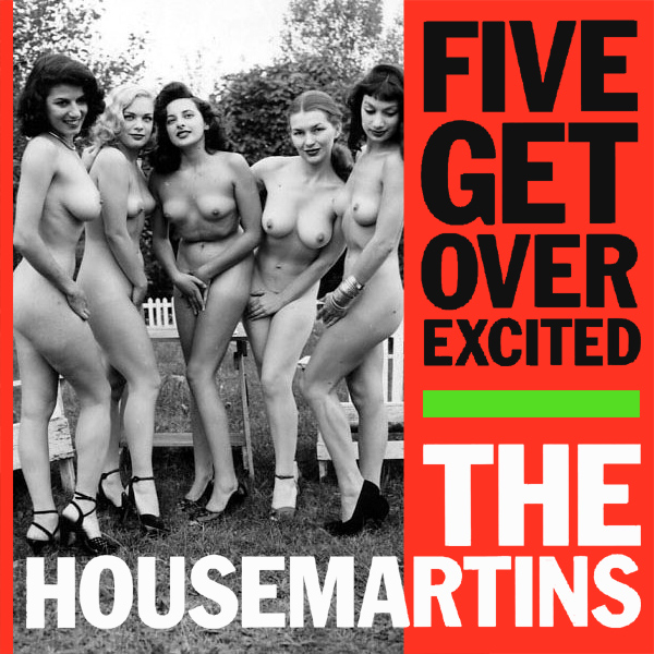 housemartins five get over excited remix