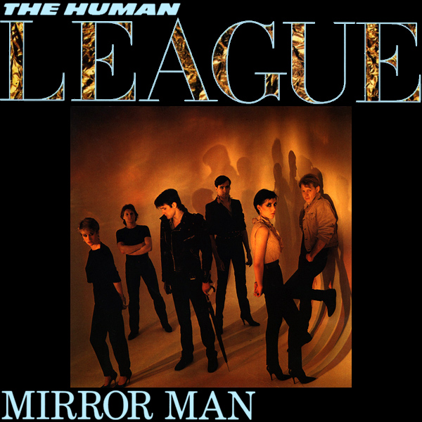 Original Cover Artwork of Human League Mirror Man