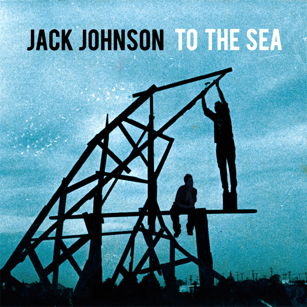 Cover artwork for To The Sea - Jack Johnson