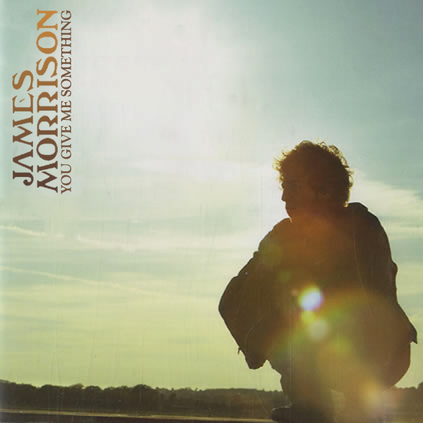 Original Cover Artwork of James Morrison You Give Me Something