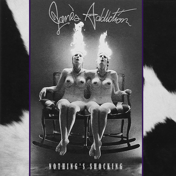 janes addiction nothings shocking 1r