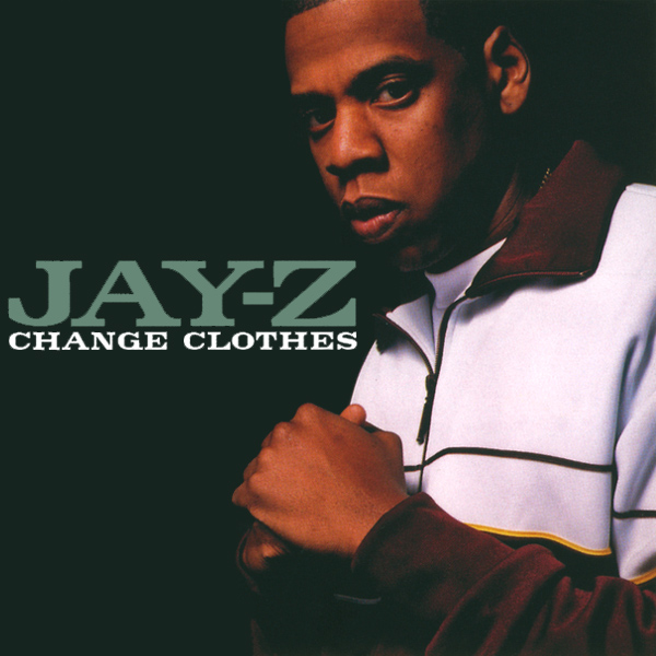 Original Cover Artwork of Jay Z Change Clothes