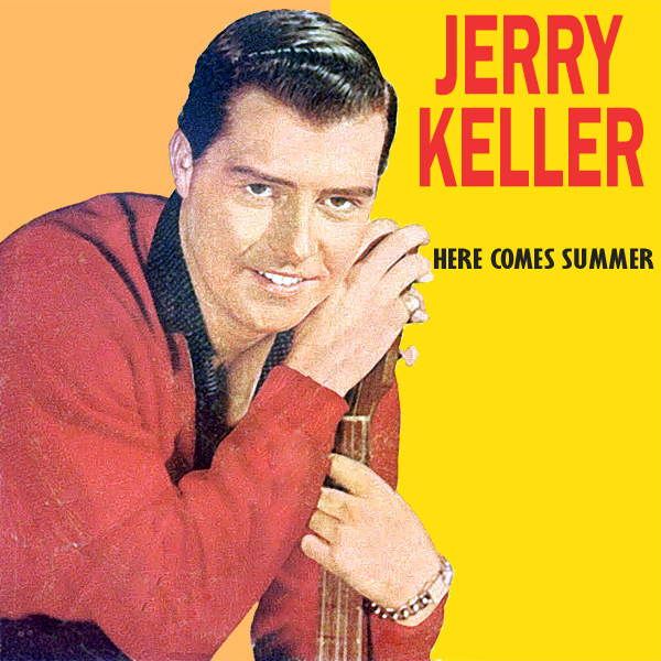 jerry keller here comes summer 1