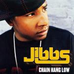 Original Cover Artwork of Jibbs Chain Hang Low
