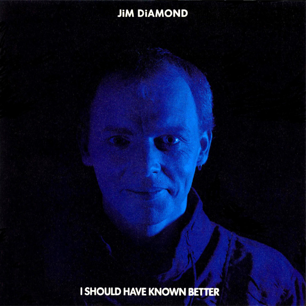 jim diamond i should have known better 1