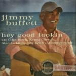 Original Cover Artwork of Jimmy Buffett Hey Good Lookin