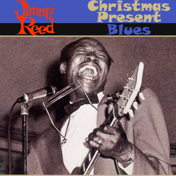 jimmy reed christmas present blues 1
