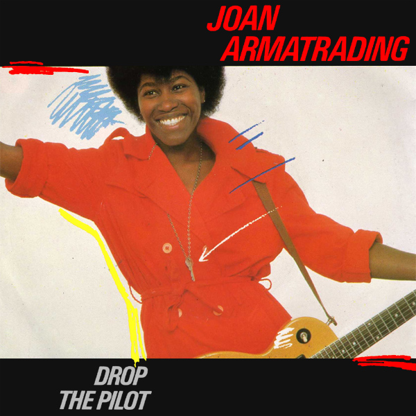 joan armatrading drop the pilot 1