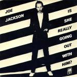 Original Cover Artwork of Joe Jackson Is She Really Going Out With Him