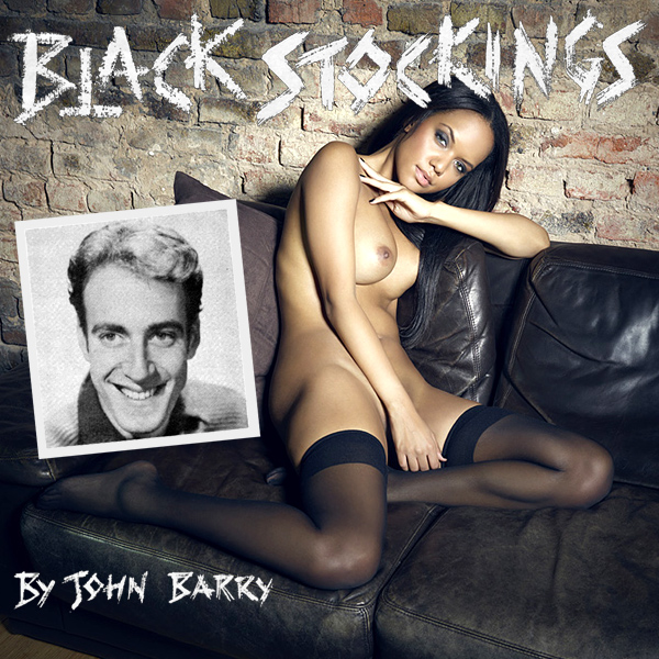 john barry black stockings remix