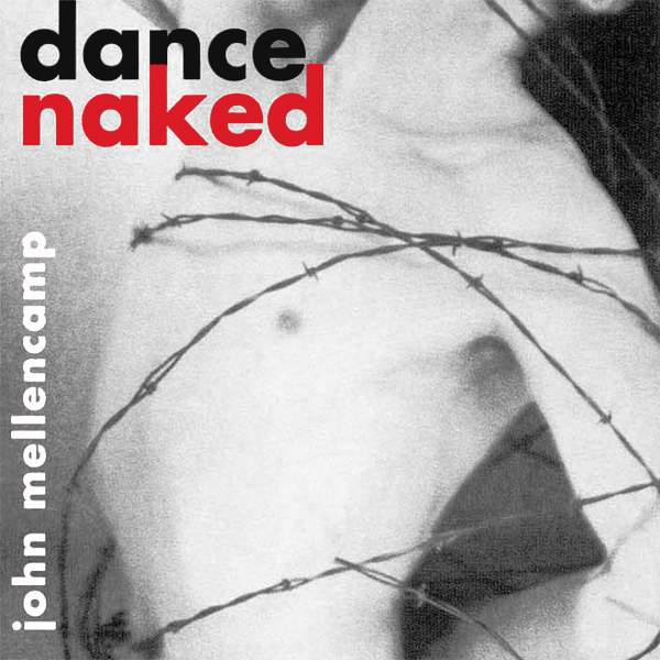 Original Cover Artwork of John Mellencamp Dance Naked