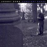 Cover artwork for Cemetery Shoes - Johnny Dowd