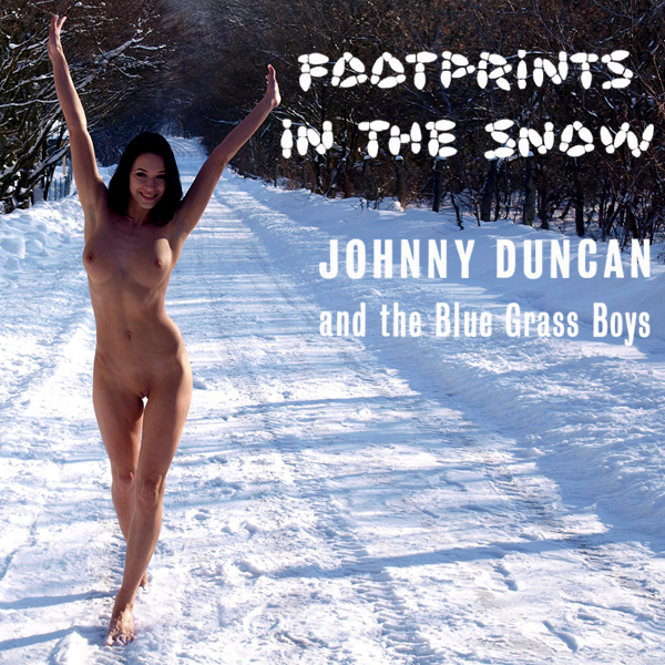 johnny duncan footprints in the snow remix