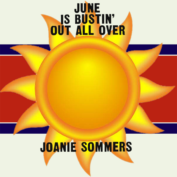 june is bustin out all over joanie sommers 1