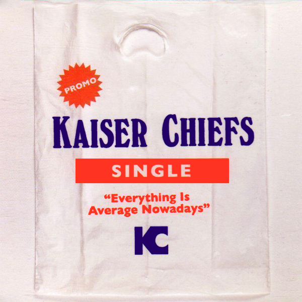 kaiser chiefs everything is average nowadays 1