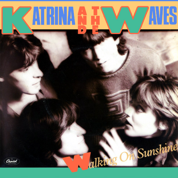 Original Cover Artwork of Katrina Waves Walking On Sunshine