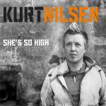 Original Cover Artwork of Kurt Nilsen Shes So High