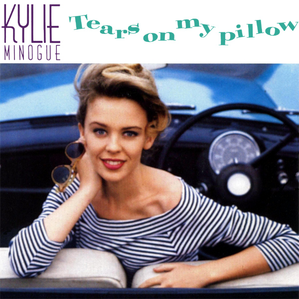 Original Cover Artwork of Kylie Minogue Tears On My Pillow