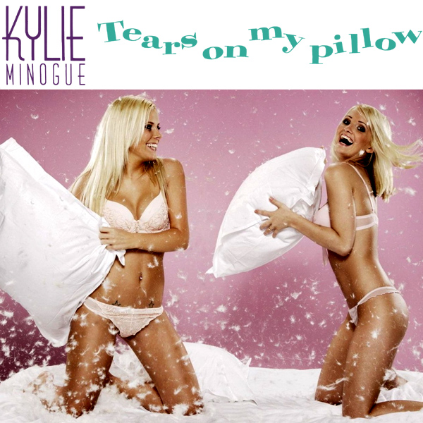 kylie minogue tears on my pillow 2