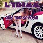 Cover Artwork Remix of L Trimm Cars Go Boom