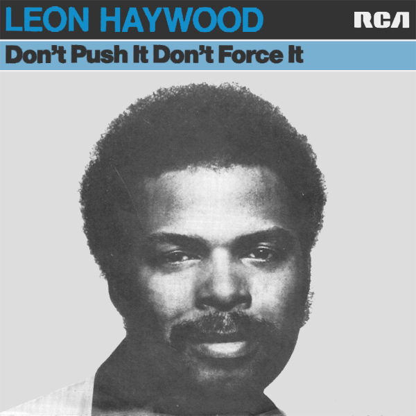 Original Cover Artwork of Leon Haywood Dont Push It Dont Force It