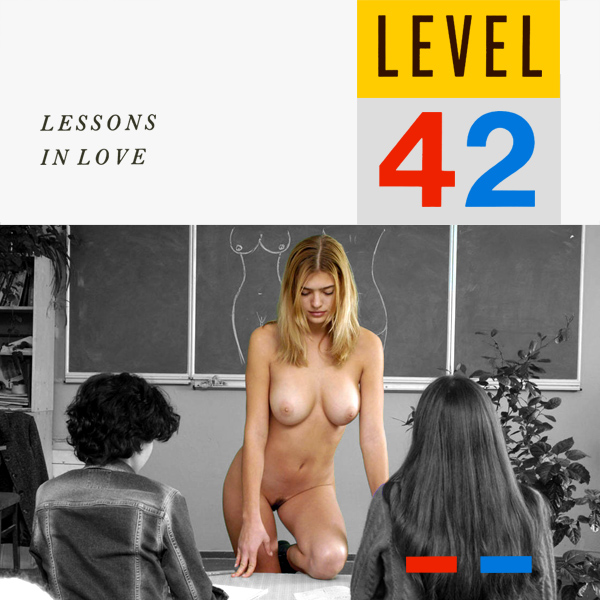 level 42 lessons in love remix