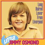 Original Cover Artwork of Little Jimmy Osmond Long Haired Lover From Liverpool